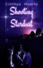 Shooting Stardust {Disponible hasta el capítulo IV] by Nozomi7