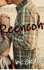 O Reencontro  by GedliaRaquel