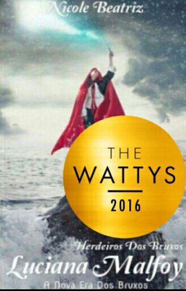 Luciana Malfoy - A Nova Era Dos Bruxos (Livro 1)  #Wattys2016