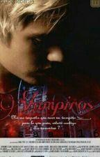 Vampiros. Terminada ( Editada ). by isaaa16