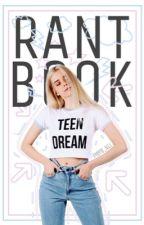 •Rant Book• Teen Dream by Piera_Ntl
