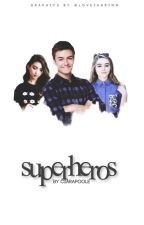 Superheroes by CiaraPoole