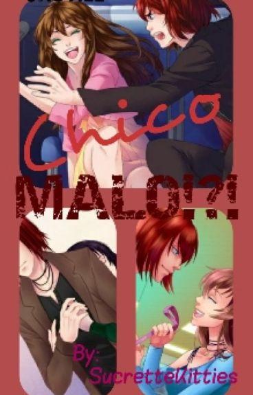 Chico Malo? (CastielXSucrette)(CDM)