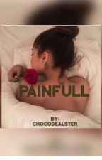 Painfull by ChocoDealster