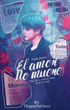 |Jimin & Tu| El Amor No muere. | by VarietyGirl