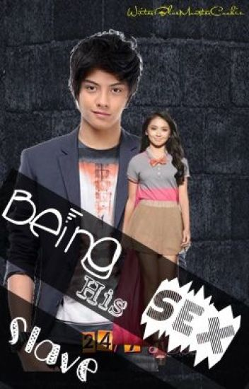 Being His Sex Slave (KathNiel)