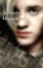 Surviving Hogwarts! by Team-Edward-Jacob
