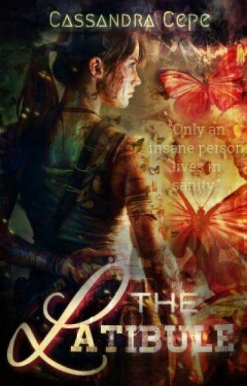 The Latibule [ A dark Young Adult novel]