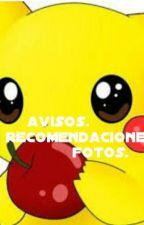 Avisos, Recomendaciones Y Fotos.  by kero24