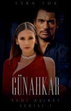 GÜNAHKAR (Mazi Serisi) by esratuana