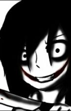 Mi Vida Con Un Gran Idiota ( Jeff The Killer Y Tu ) by AlejandraArriaga3