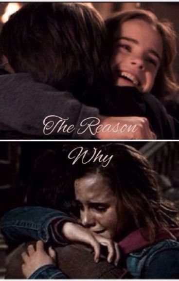 The Reason Why (Harmione)