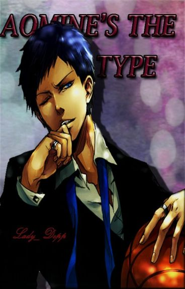 Aomine's the type ©