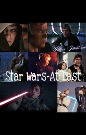 Star Wars - At Last // Teil 1