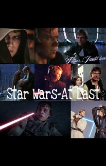 Star Wars - At Last // Teil 1 #Wattys2016