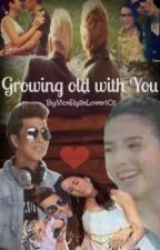 Growing old with You by VicerylleLover101