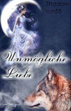 Unmögliche Liebe? by Shadowsun55