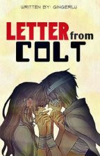 Letter from Colt (One-Shot) by caramelmacchiato95