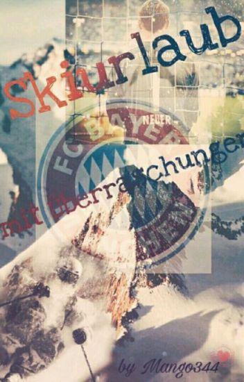 Skiurlaub mit Überraschungen (FF  Manuel Neuer, FC Bayern)