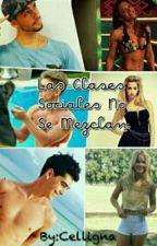 Las Clases Sociales No Se Mezclan by celligna