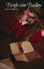 Briefe Vom BadBoy *in Bearbeitung* by Claudia_Bateman