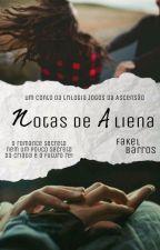 Notas de Aliena (um conto de Jogos da Ascensão) by KelBarros