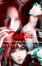 TAHLIA by maikitamahome