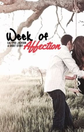 Week of Affection by CalypsoJackson