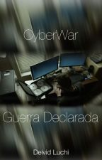 CyberWar - Guerra Declarada by deividluchi