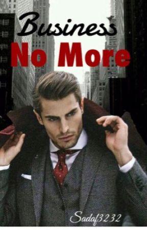 Business No More by Sadaf3232