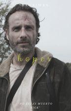 Hopes « Rick Grimes [Terminada] by bxgrimxs