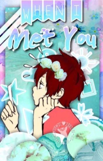 When I Met You [Dipper & Tu]