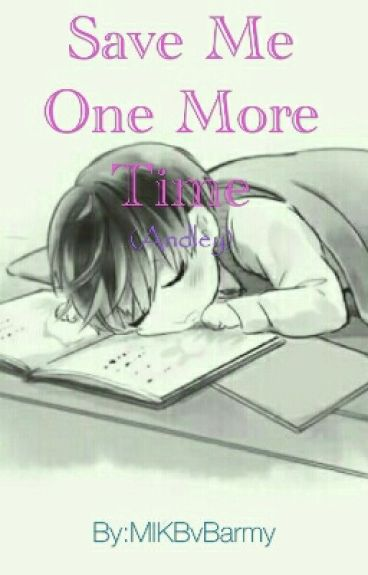 Save Me One More Time (Andley)