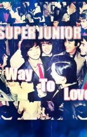 Super Junior Way To Love by nayumilau