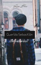 Querido, Sebastián. #T by Flowerstop_