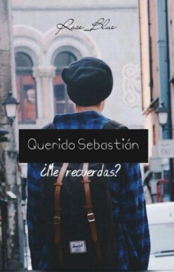 Querido, Sebastián. #T