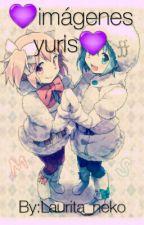 imágenes yuris by XxLizbeth_NekoxX
