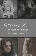 Wintry Love: Um Amor de Inverno by Tolkieniana