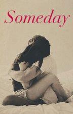 ~Someday~ Stydia AU by Foreveriamdee