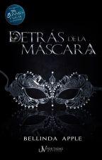 Detrás De La Máscara by bellinda_apple