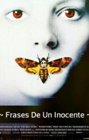 Frases De Un Inocente La Inocencia De Un Niño Wattpad