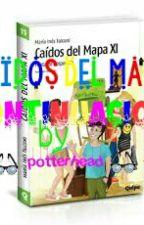 Caidos Del Mapa (Editando) by LaChicaDeFreddie