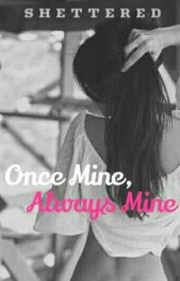 Once Mine, Always Mine