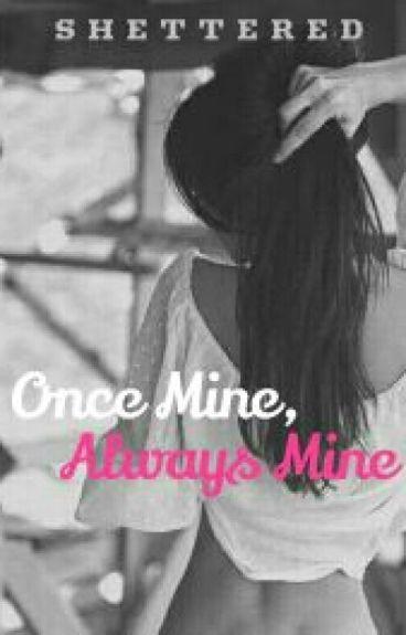 Once Mine, Always Mine