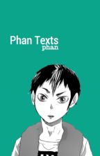 Phan Texts by -mzyz-