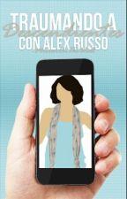 Traumando A Descendientes (Con Alex Russo) ©  by -mirroronthewall