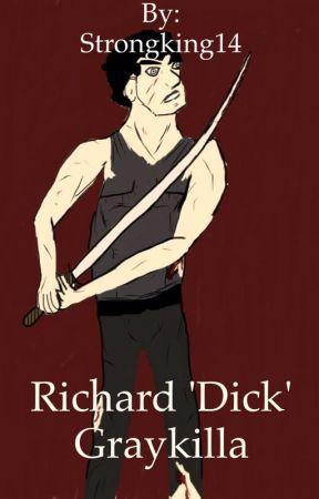 Richard 'Dick' Graykilla by Strongking14