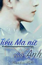 [TFBOYS] Tiểu Ma Nữ Của Anh [Fanfiction Jackson Yi x Girl]  by Hina_love_BB