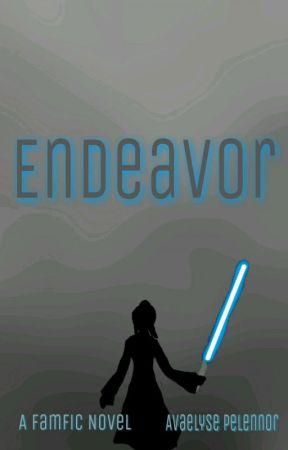 Endeavor [Complete] by AvaelysePelennor