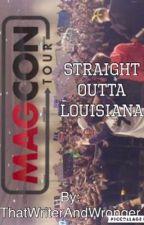 Straight Outta Louisiana by ThatWriterAndWronger